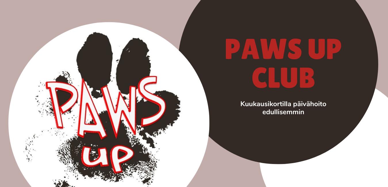 Paws Up Club -kuukausikortti